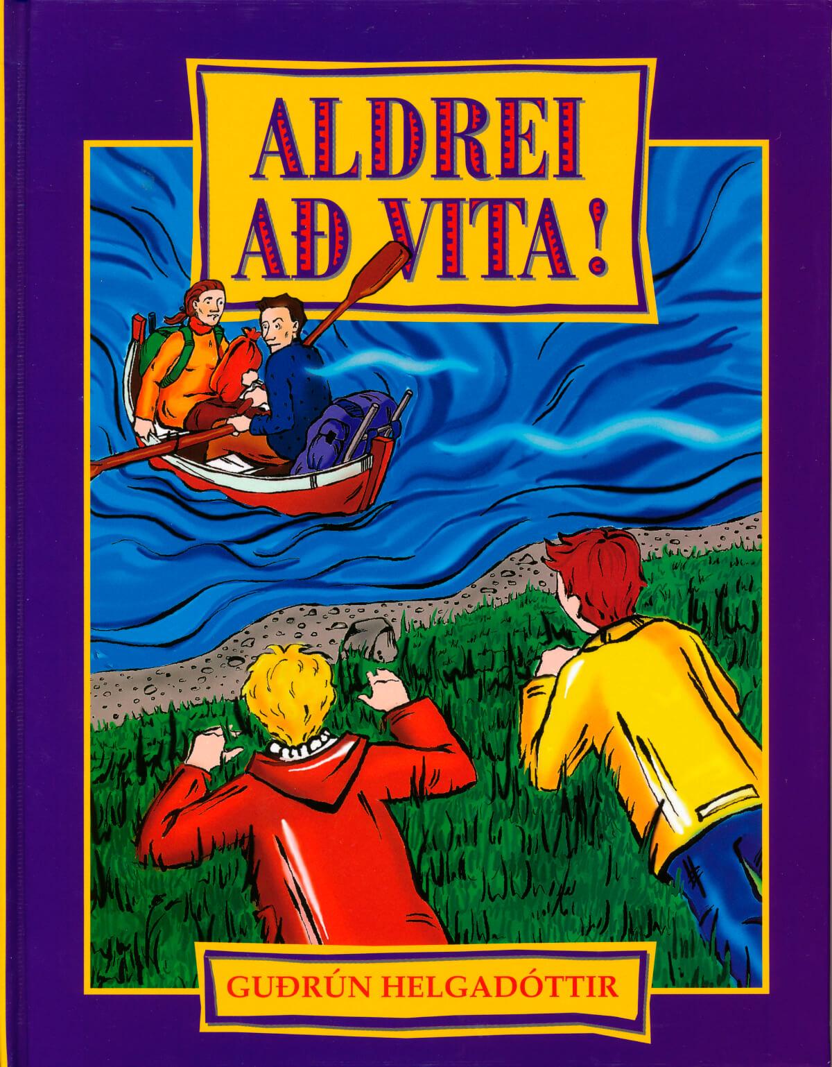 Aldrei að vita!