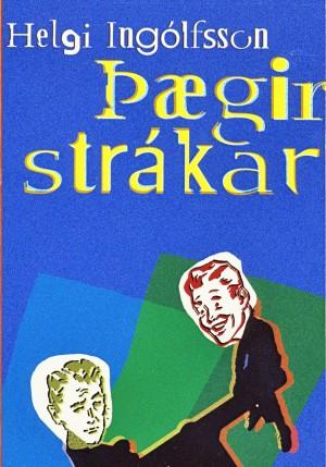 Þægir strákar eftir Helga Ingólfsson
