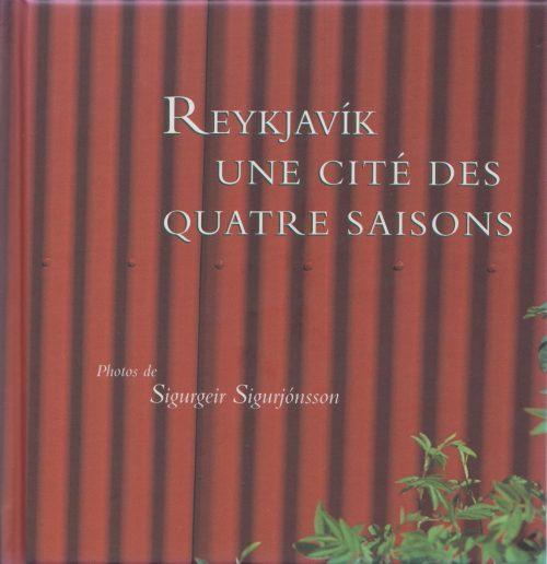 Reykjavík - une cité des quatre saisons