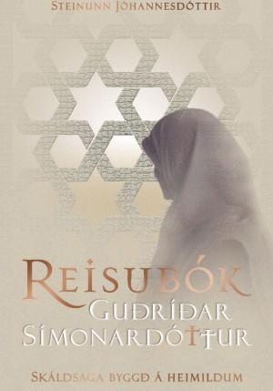 Reisubók Guðríðar Símonardóttur eftir Steinunni Sigurðardóttur