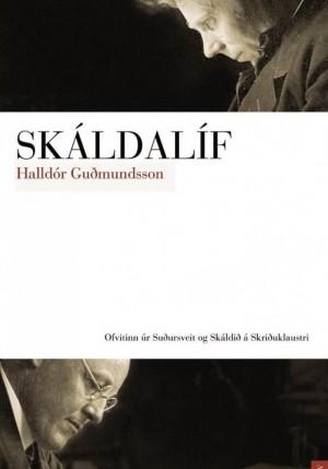 Skáldalíf eftir Halldór Guðmundsson