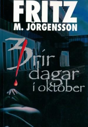 Þrír dagar í október