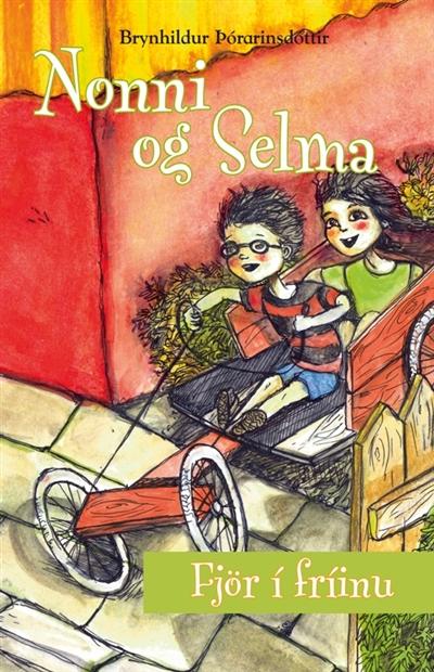 Nonni og Selma - fjör í fríinu