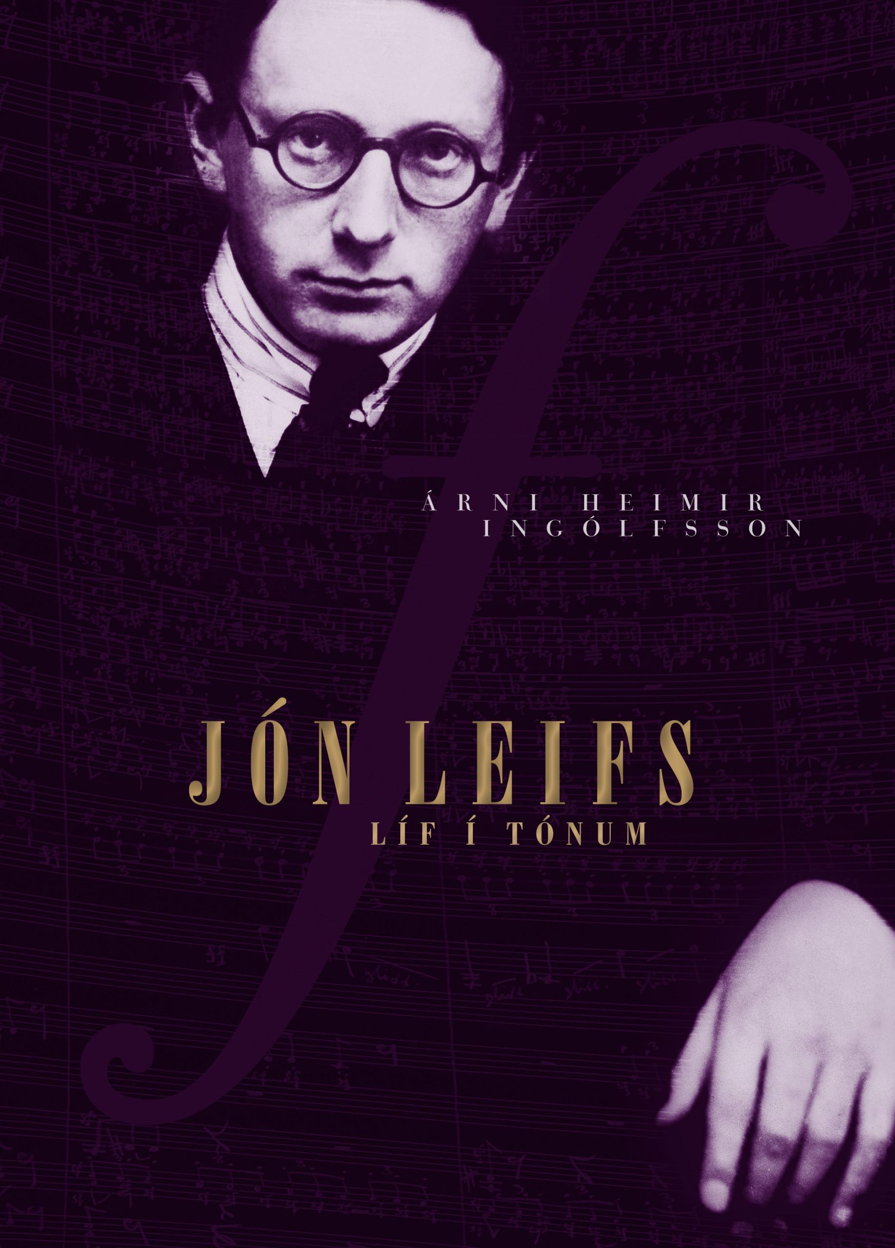 Jón Leifs – Líf í tónum