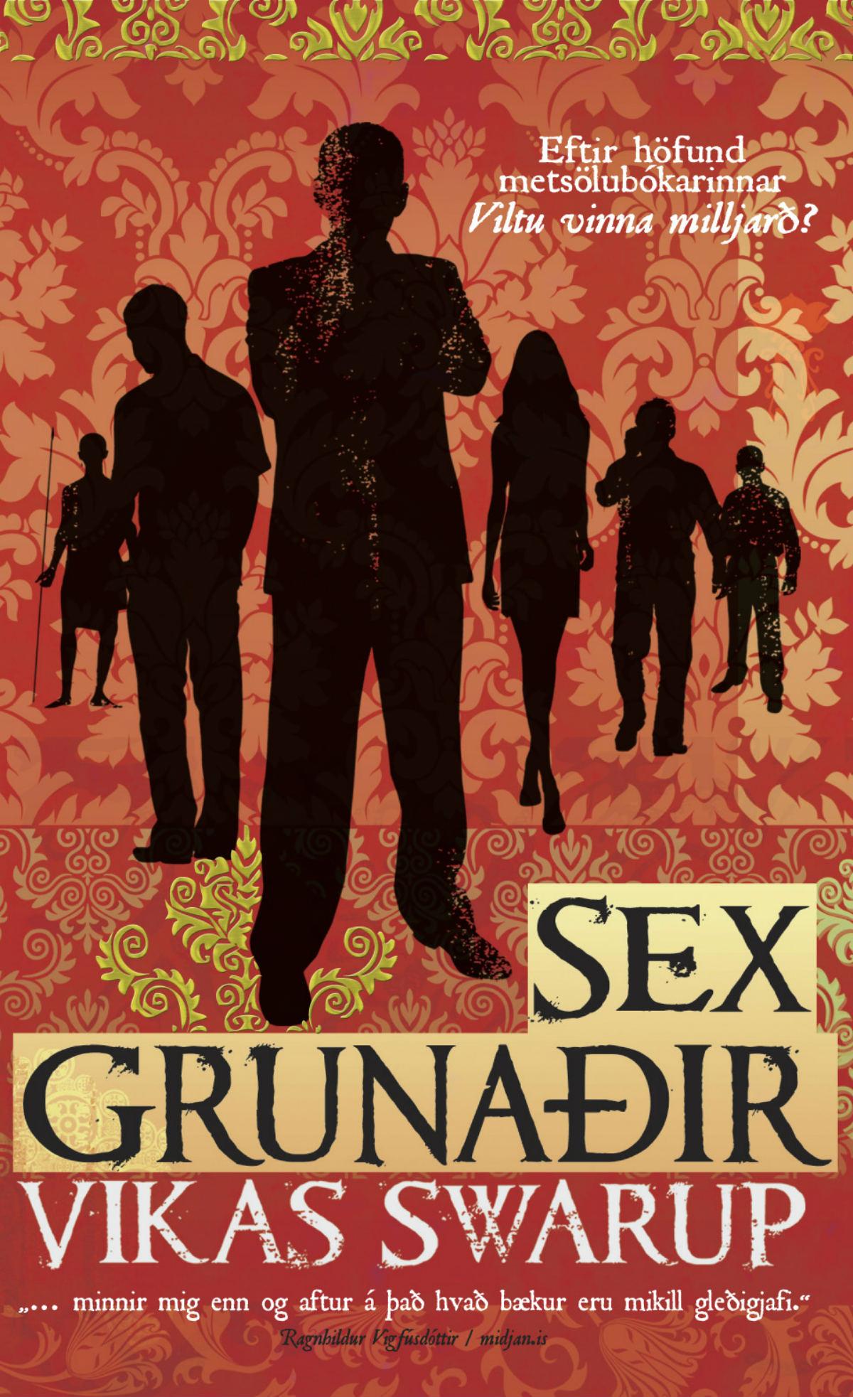 Sex grunaðir eftir Vikas Swarup