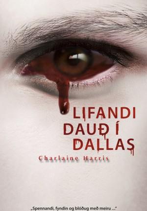 Lifandi dauð í Dallas