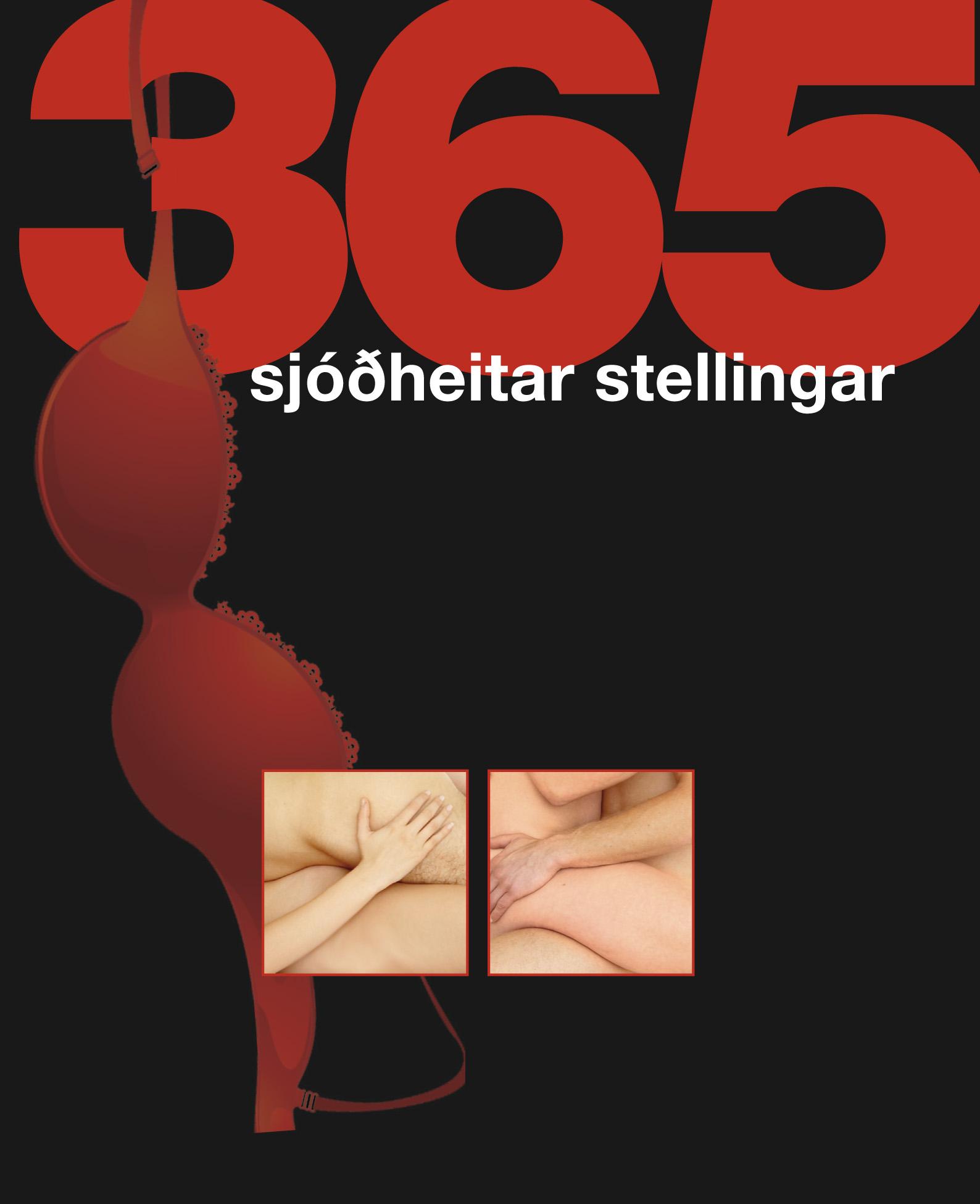 365 sjóðheitar stellingar