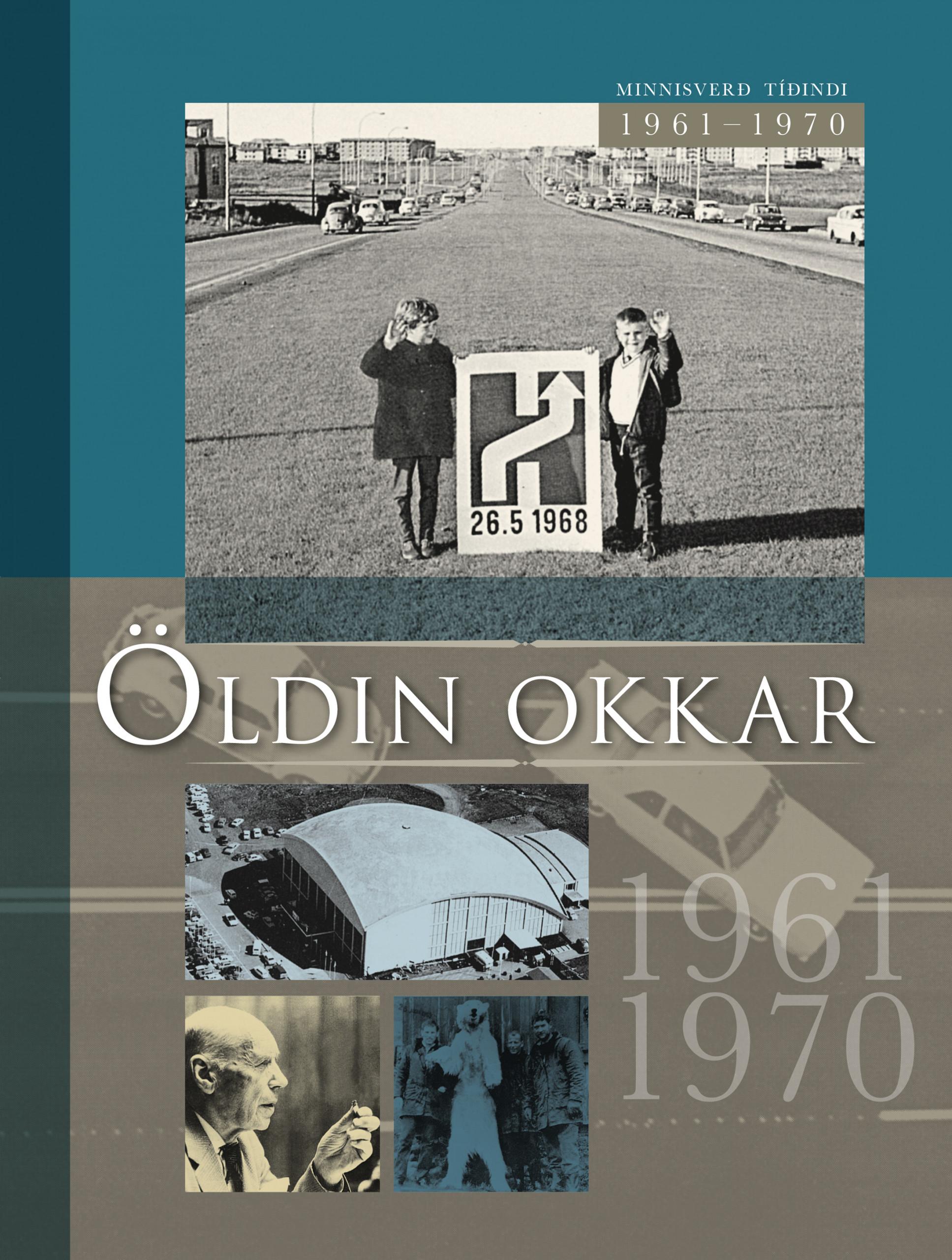 Öldin okkar 1961-1970