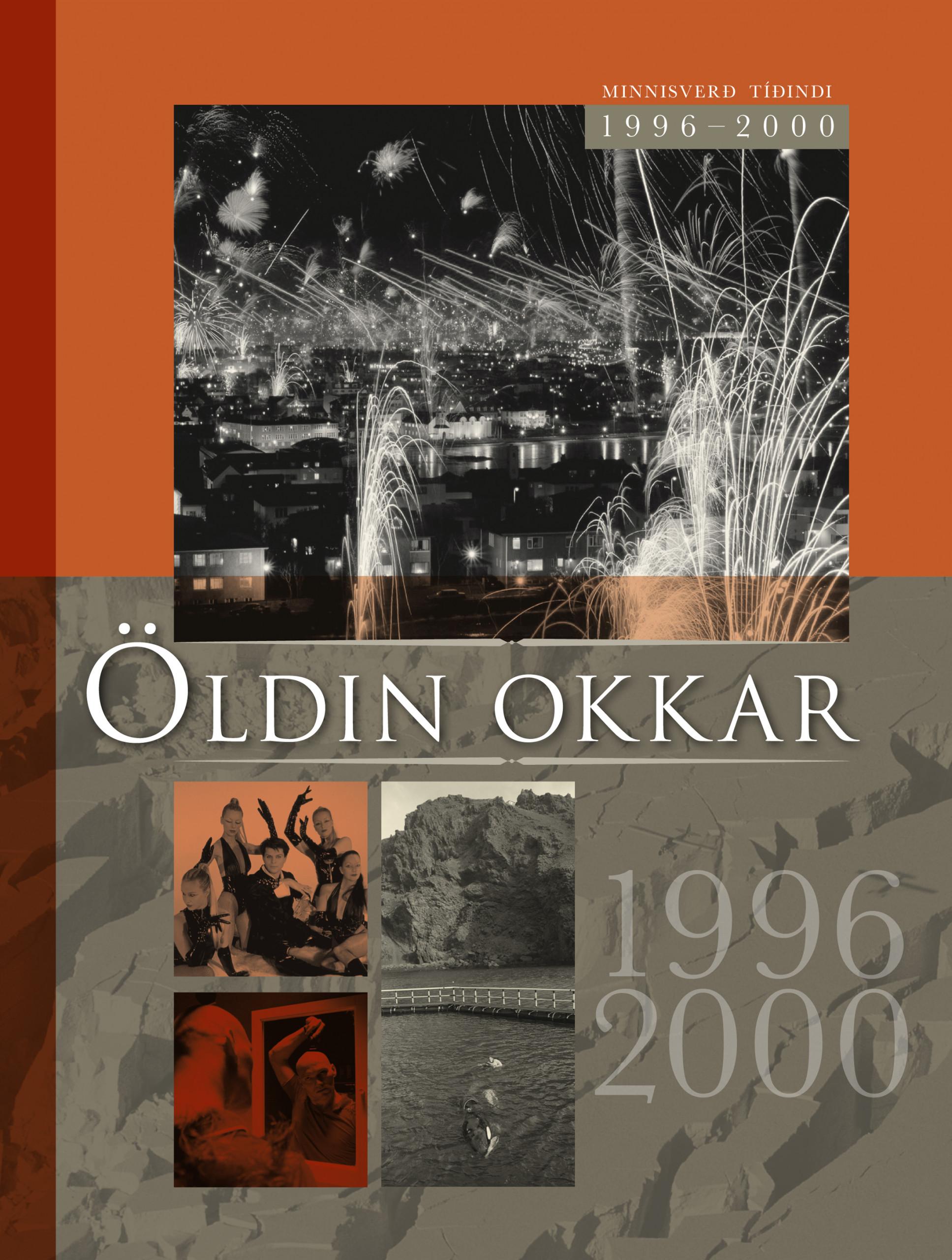 Öldin okkar 1996-2000