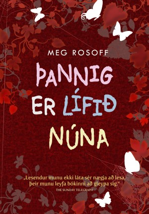 Þannig er lífið núna