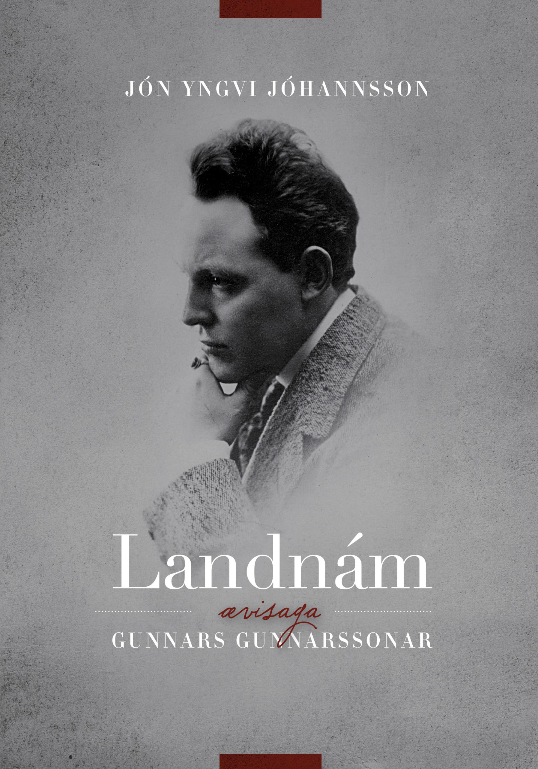 Landnám – ævisaga Gunnars Gunnarssonar
