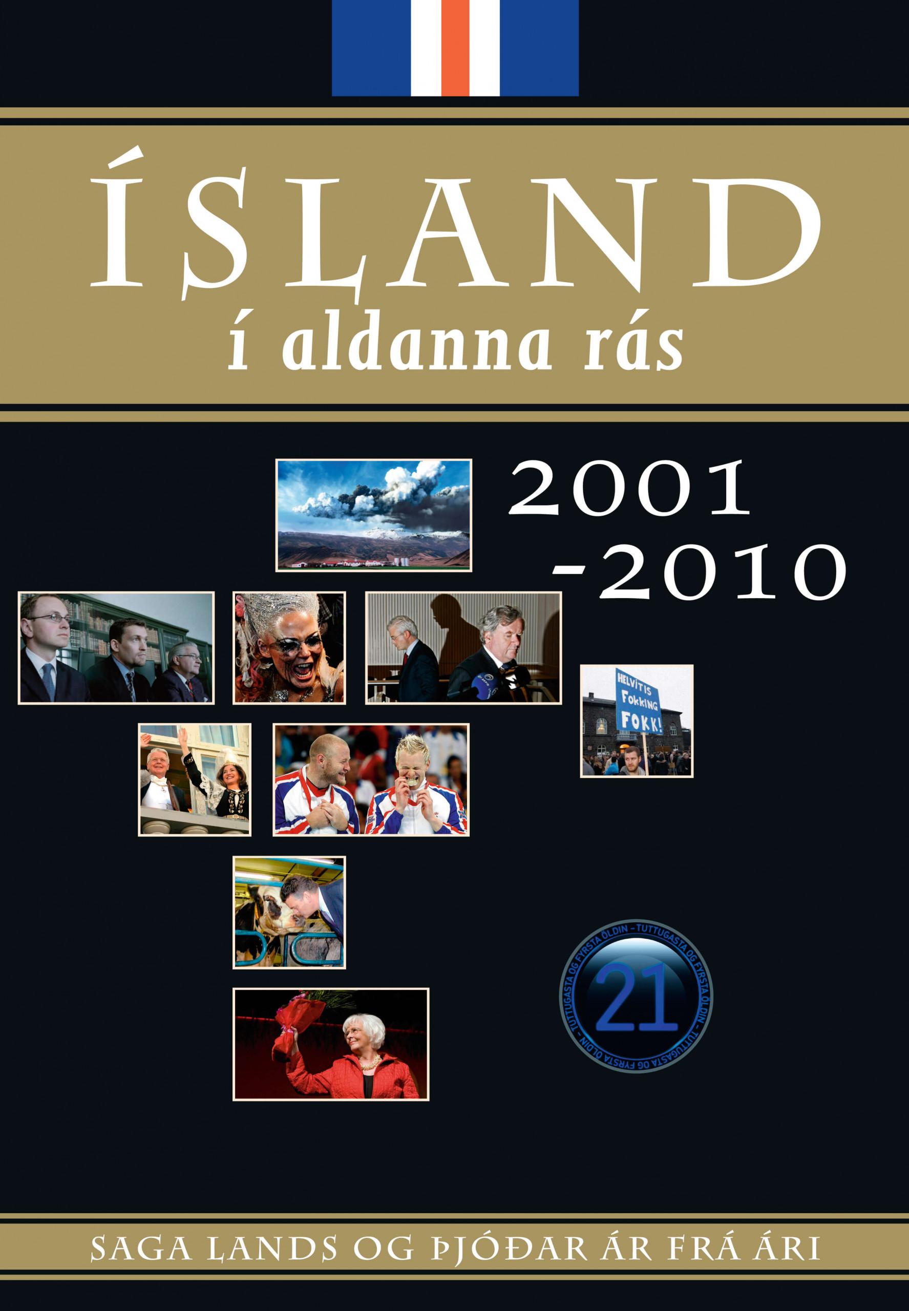Ísland í aldanna rás, 2001-2010