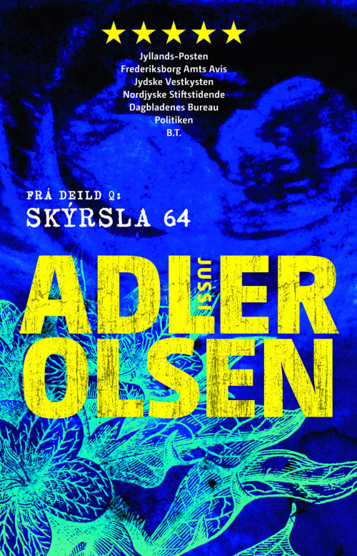 Skýrsla 64: Jussi-Adler Olsen