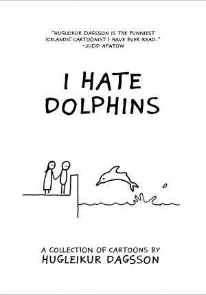 I Hate Dolphins