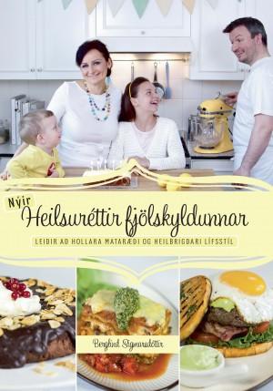 Nýir heilsuréttir eftir Berglindi Sigmarsdóttur