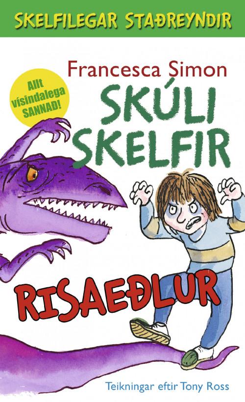 Skúli skelfir - Risaeðlur