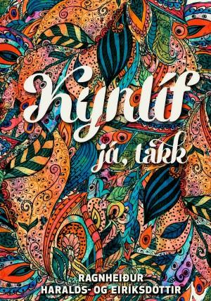 Kynlíf já takk eftir Ragnheiði Eiríksdóttur
