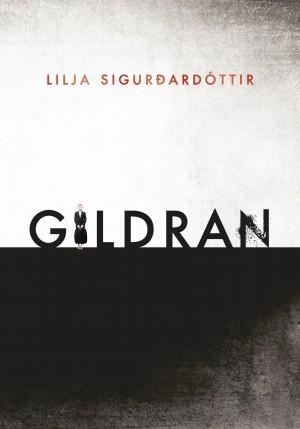 Gildran eftir Lilju Sigurðardóttur