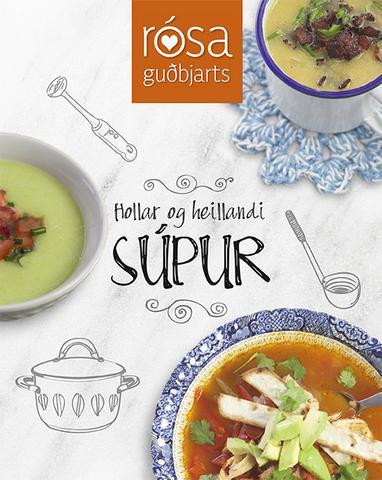 Hollar og heillandi súpur