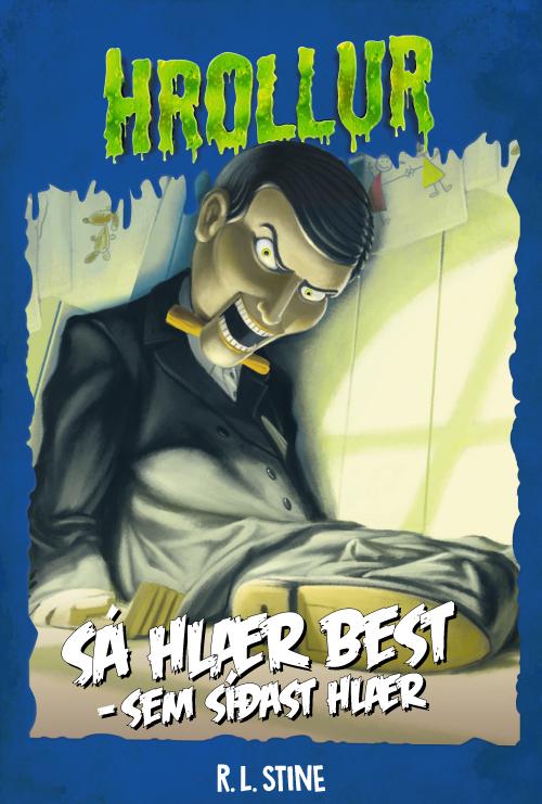 Hrollur 3 - Sá hlær best