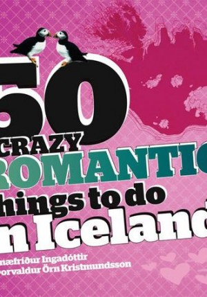 50 crazy romantic things to do in Iceland
