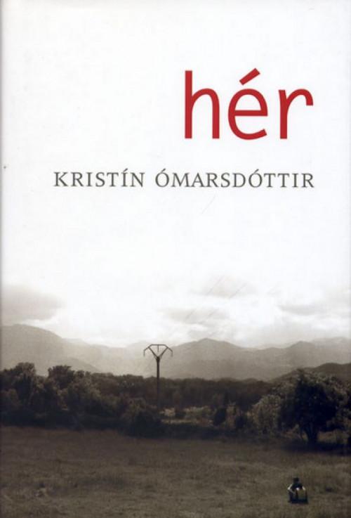 Hér eftir Kristínu Ómarsdóttur