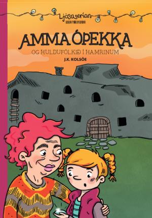 Amma óþekka og huldufólkið í hamrinum