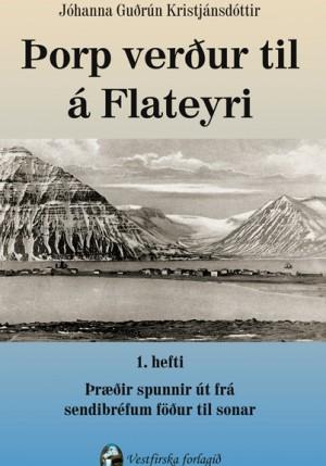 Þorp verður til á Flateyri