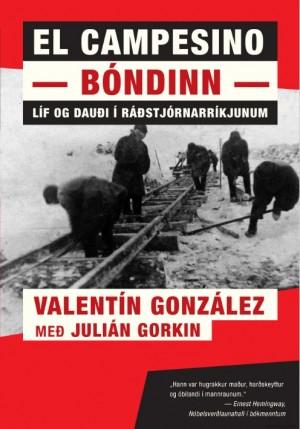 Bóndinn – El campesino: Líf og dauði í Ráðstjórnarríkjunum