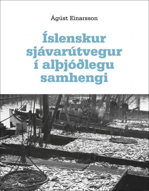 Íslenskur sjávarútvegur í alþjóðlegu samhengi