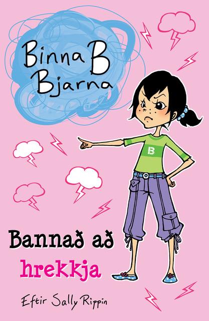 Binna B Bjarna - Bannað að hrekkja