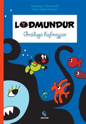 Loðmundur - Gráðuga hafmeyjan