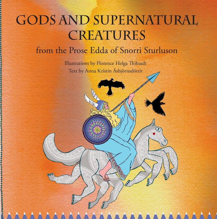 Gods and supernatural creatures from the Prose Edda of Snorri Sturluson