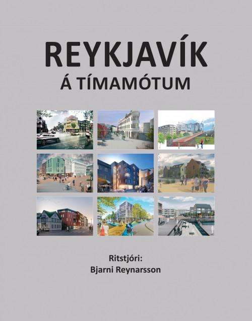 Reykjavík á tímamótum