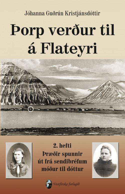 Þorp verður til á Flateyri - 2. bók