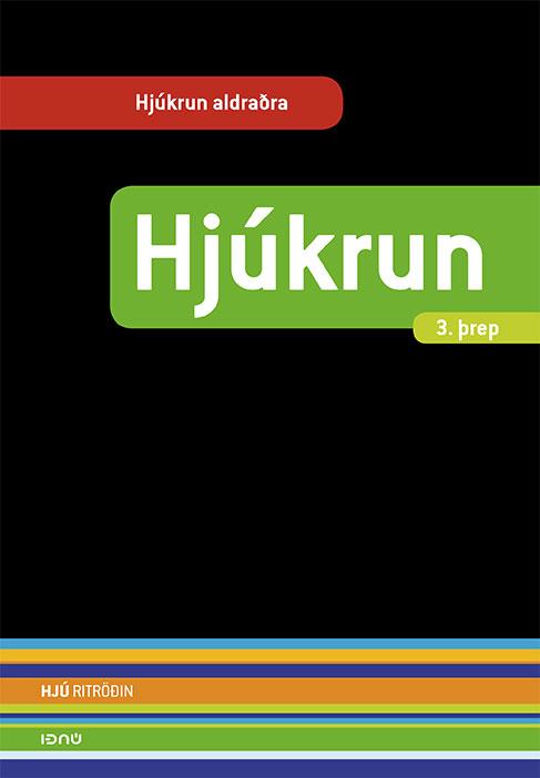 Hjúkrun - 3. þrep (hjúkrun aldraðra)