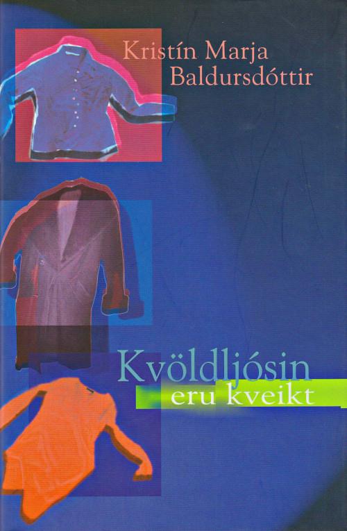 Kvöldljósin eru kveikt eftir Kristínu Marju Baldursdóttur