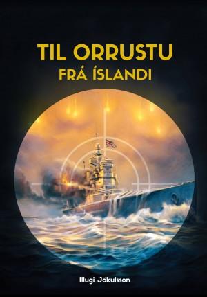 Til orrustu frá Íslandi