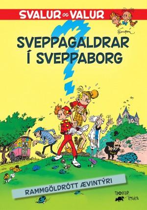 Svalur og Valur 5 - Sveppagaldrar í Sveppaborg