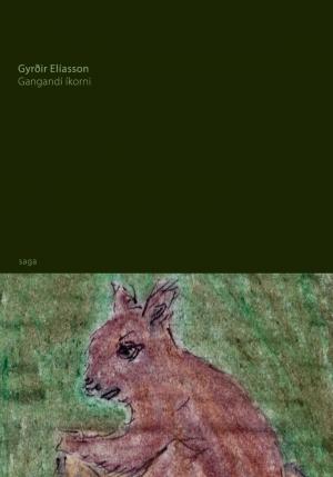 Gangandi íkorni - afmælisútgáfa