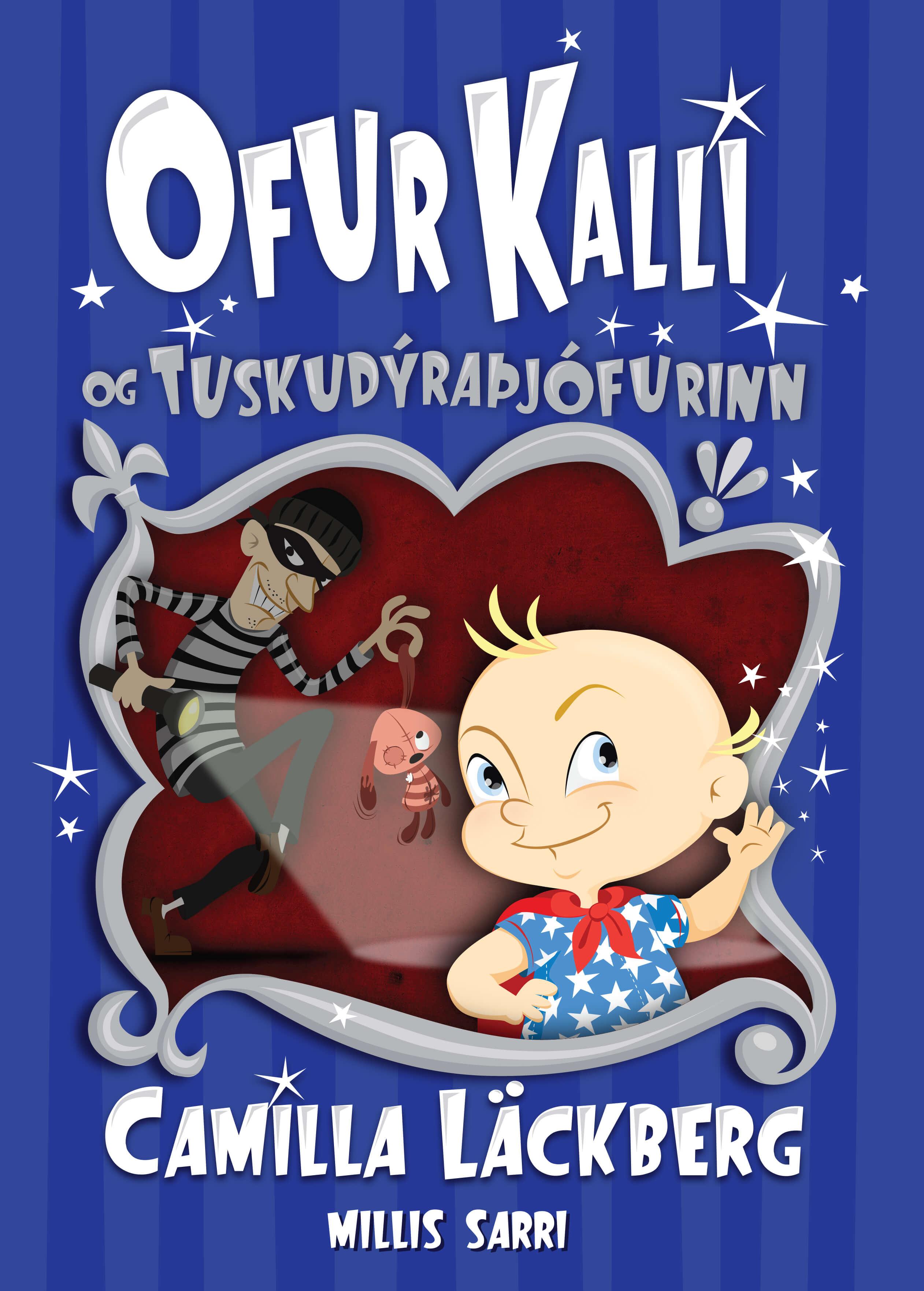 Ofur Kalli og tuskudýraþjófurinn
