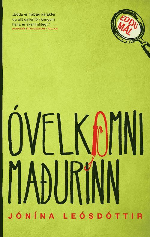 Óvelkomni maðurinn - Jónína Leósdóttir