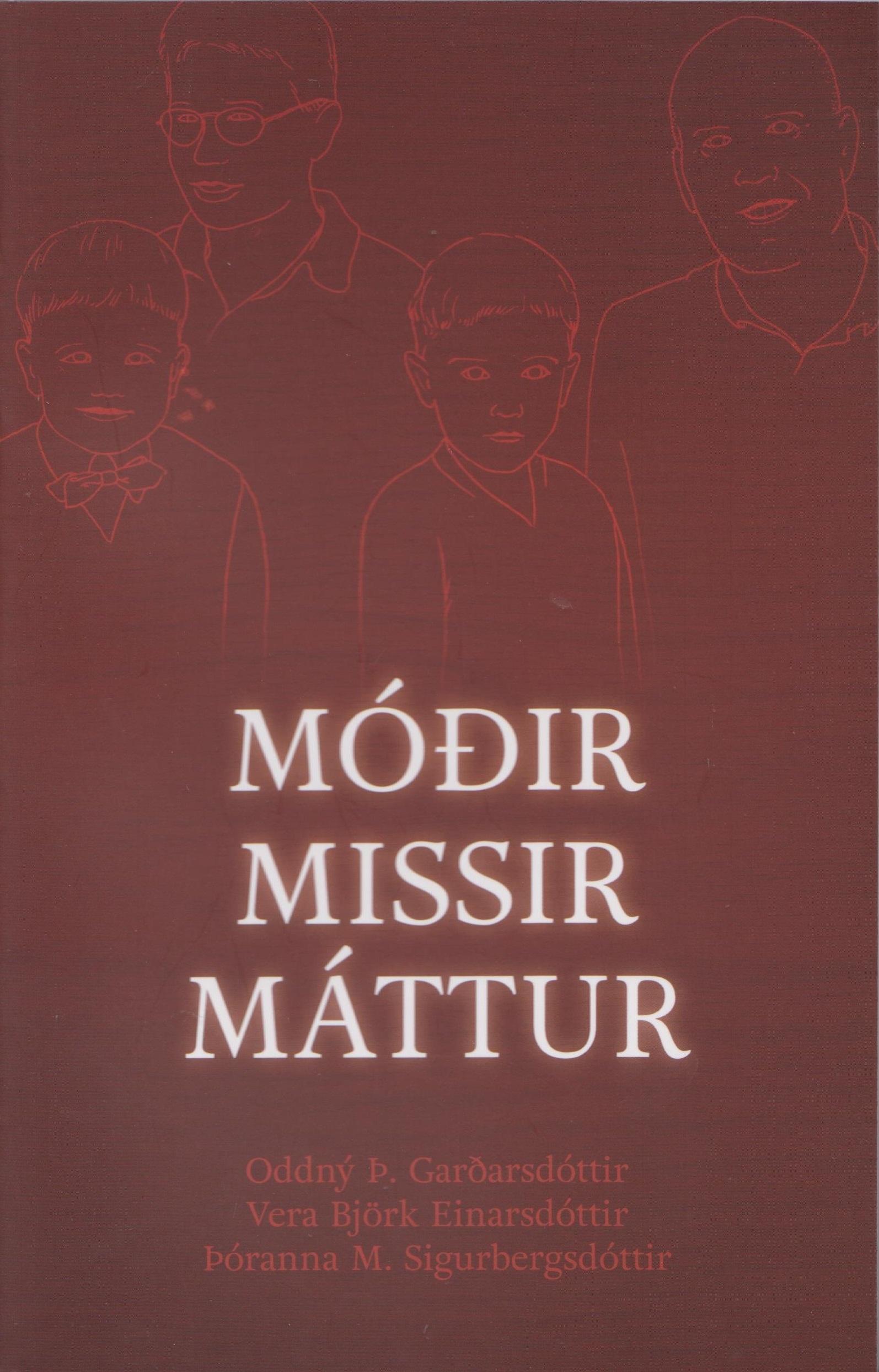 Móðir, missir, máttur