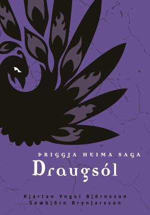 Draugsól: Þriggja heima saga #4