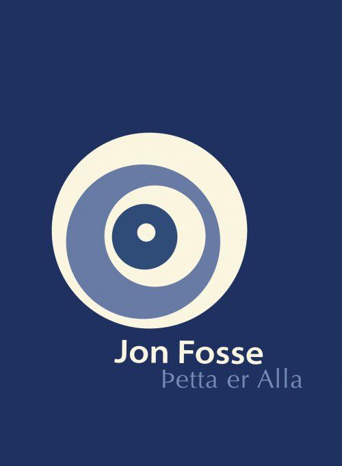 Þetta er Alla - Jon Fosse