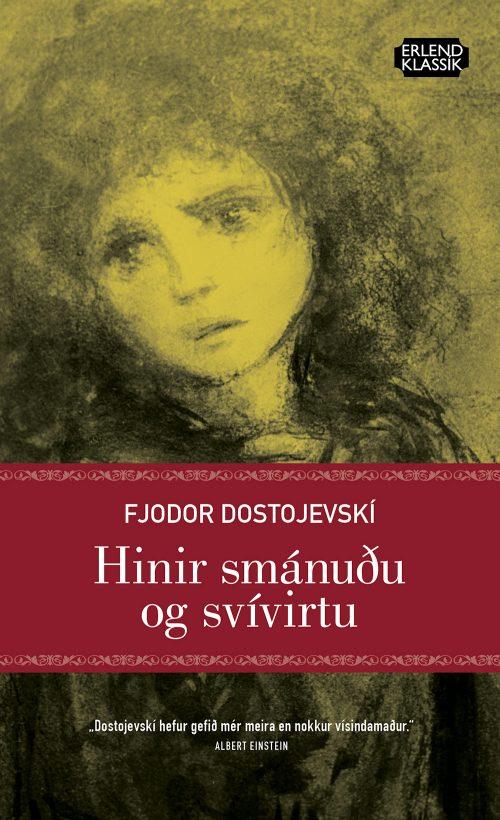 Hinir smánuðu og svívirtu - Fjodor Dostojevskí