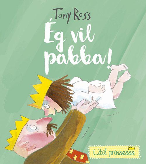 Ég vil pabba - Tony Ross