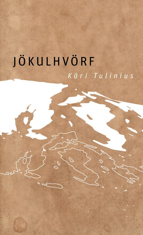 Jökulhvörf - Kári Túlinius