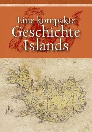 Eine kompakte Geschichte Islands