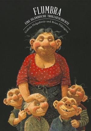 Flumbra - Eine isländische Trollgeschichte